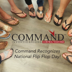 Command is proud to participate in National Flip Flop Day in support of Camp Sunshine.