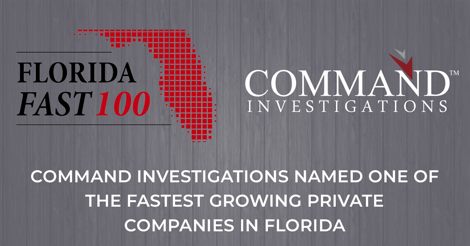 Command Investigations named one of the fastest growing private companies in Florida