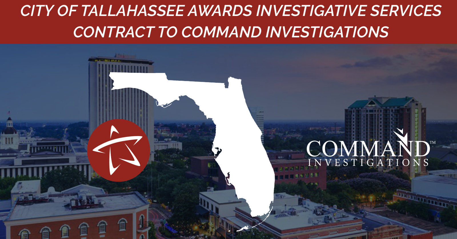 City of Tallahassee awards investigative contract to Command Investigations