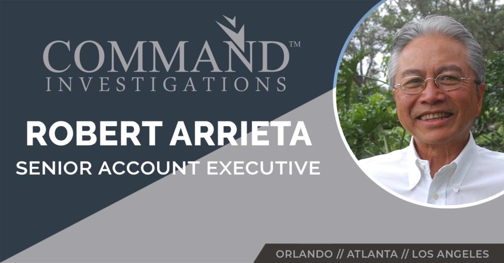 Robert Arrieta Joins the Command Investigations Team
