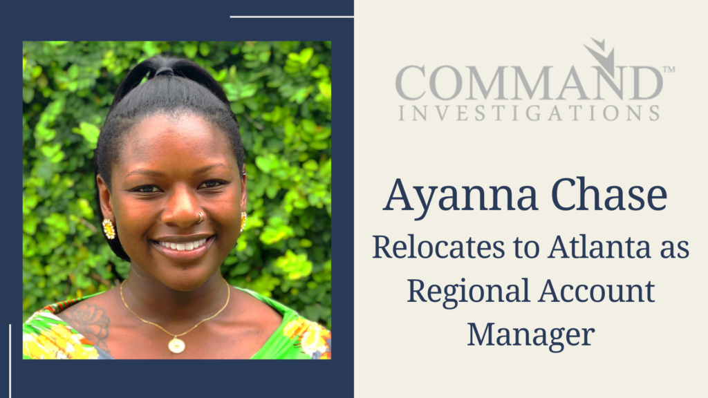 Ayanna Chase relocates to Atlanta to lead Command Investigations' growth in Georgia and Alabama